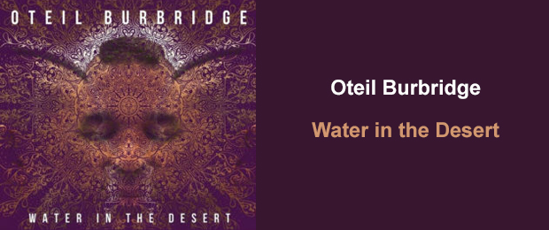 Oteil Water in the Desert